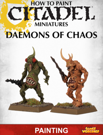 How to Paint Citadel Miniatures: Daemons of Chaos book