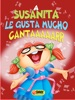 A Susanita le gusta mucho cantar