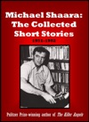 Michael Shaara The Collected Short Stories