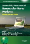 Sustainability Assessment Of Renewables-Based Products