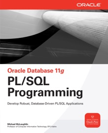 Oracle Database 11g PL/SQL Programming - Michael McLaughlin