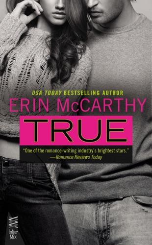 True - Erin McCarthy - Erin McCarthy