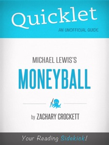 Quicklet on Moneyball by Michael Lewis