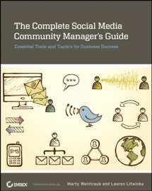 THE COMPLETE SOCIAL MEDIA COMMUNITY MANAGERS GUIDE