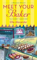 Ellie Alexander - Meet Your Baker artwork