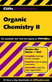 CliffsQuickReview Organic Chemistry II - Frank Pellegrini
