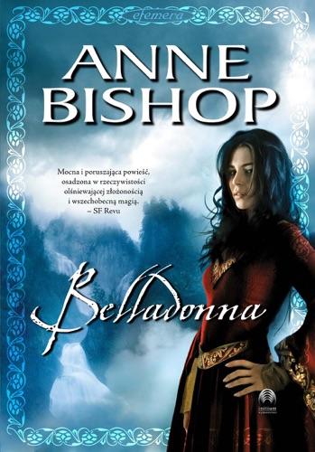 Anne Bishop - Belladonna