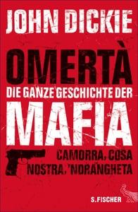 Omertà - Die ganze Geschichte der Mafia von John Dickie Buch-Cover