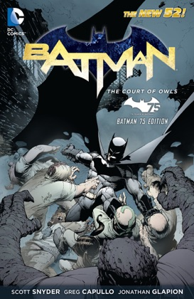 Batman: The Court of Owls (Batman 75 Edition) book cover