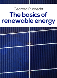The Basics Of Renewable Energy book