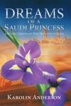 Dreams Of A Saudi Princess
