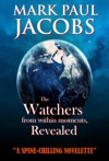 The Watchers From Within Moments Revealed