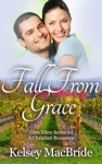 Fall From Grace A Christian Romance Novel