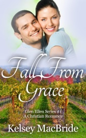 Fall From Grace A Christian Romance Novel