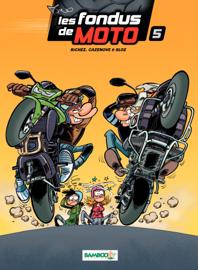 Les Fondus de moto - Tome 5