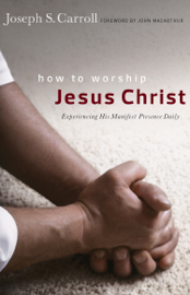 How to Worship Jesus Christ book