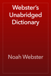 Webster's Unabridged Dictionary