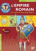 Les Incollables : L'Empire Romain