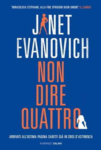 Janet Evanovich - Non dire quattro