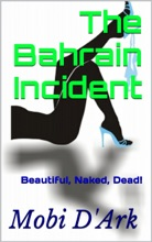 The Bahrain Incident