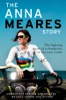 The Anna Meares Story (Updated Edition)