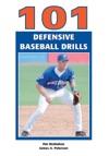 101 Defensive Baseball Drills