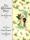 A Christmas Fairy Illustrated Edition