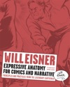 Expressive Anatomy For Comics And Narrative Principles And Practices From The Legendary Cartoonist