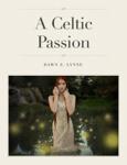 A Celtic Passion