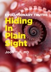 Evolutionary Truths Hiding In Plain Sight