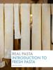 Martin Arcari - Real Pasta: Introduction to Fresh Pasta  arte