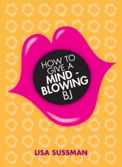 How to Give a Mind-Blowing BJ