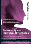 Psychology Express Personality And Individual Differences Undergraduate Revision Guide