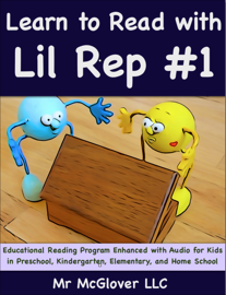Learn to Read With Lil Rep #1 book