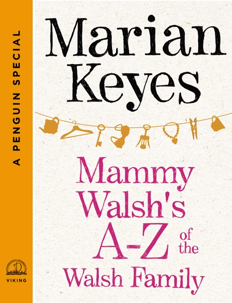 Mammy Walsh's A-Z of the Walsh Family - Marian Keyes book cover