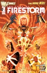 The Fury Of Firestorm The Nuclear Men 2011-  1