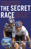 The Secret Race - Daniel Coyle & Tyler Hamilton