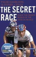 Daniel Coyle & Tyler Hamilton - The Secret Race artwork