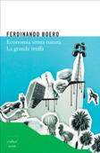 Economia senza natura. La grande truffa Book Cover