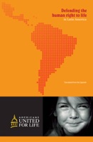 Defending the Human Right to Life In Latin America