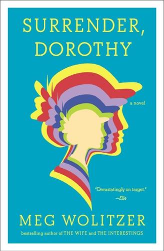 Meg Wolitzer - Surrender, Dorothy
