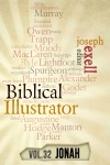The Biblical Illustrator - Vol 32 - Pastoral Commentary On Jonah
