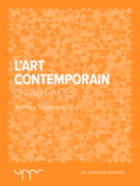 L'art contemporain - En 40 pages