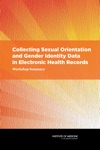 Collecting Sexual Orientation And Gender Identity Data In Electronic Health Records