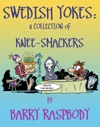 Swedish Yokes A Collection Of Knee-Smackers