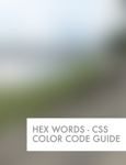Hex Words - CSS Color Code Guide