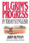 Pilgrims Progress In Todays English