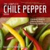 The Complete Chile Pepper Book