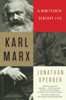 Download and Read Online Karl Marx: A Nineteenth-Century Life