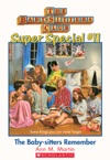 The Baby-Sitters Club Super Special 11 The Baby-Sitters Remember